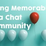 Online Chat Rooms: Guide for Being Memorable