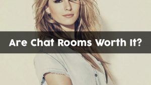Experiment by Using Chat Rooms (Are They Worth It?)